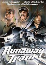Runaway Train - Andrei Konchalovsky