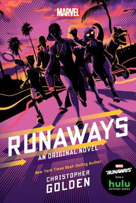 Runaways: An Original Novel - Golden, Christopher