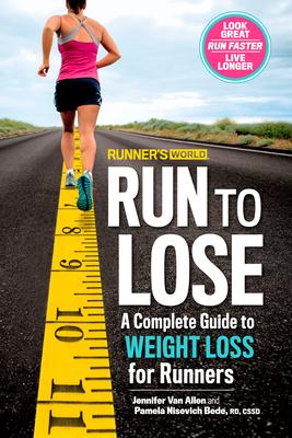 Runner's World Run To Lose - ALLEN, JENNIFER VAN