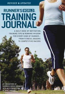 Runner's World Training Journal - The Editor's of Runner's World Magazine, and Burfoot, Amby (Introduction by)