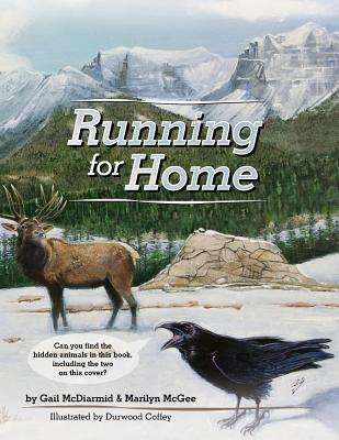 Running for Home - McDiarmid, Gail S, and McGee, Marilyn S