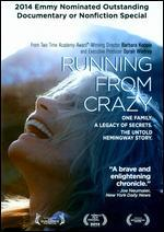 Running From Crazy - Barbara Kopple