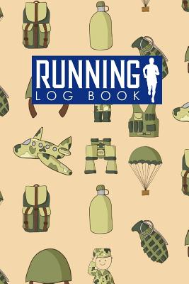 Running Log Book: Run Logger, Running Diary Template, Running Schedule, Track Distance, Time, Speed, Weather, Calories & Heart Rate - Publishing, Rogue Plus