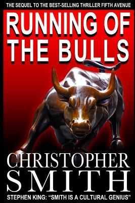 Running of the Bulls - Smith, Christopher