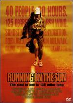 Running on the Sun: The Badwater 135