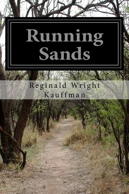 Running Sands - Kauffman, Reginald Wright
