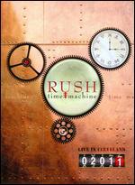 Rush: Time Machine - Live in Cleveland - Sam Dunn; Scot McFadyen