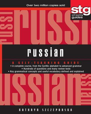 Russian: A Self-Teaching Guide - Szczepanska, Kathryn