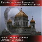 Russian Piano Music Series, Vol. 4: Sergei Lyapunov