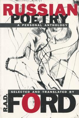 Russian Poetry: A Personal Anthology - Ford, Robert A D, and Ford, R A (Editor)