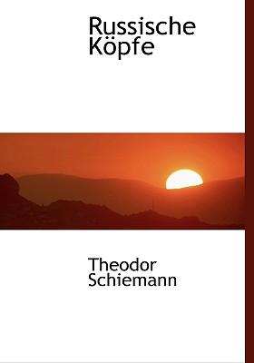 Russische Kopfe - Schiemann, Theodor