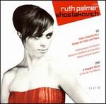 Ruth Palmer Performs Shostakovich [CD + DVD]