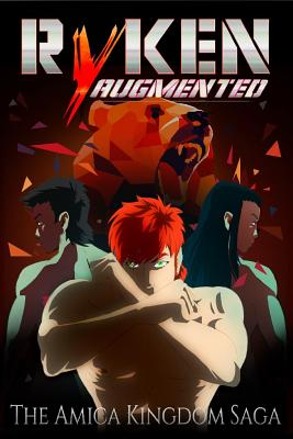 Ryken Augmented: The Amica Kingdom Saga - Lax, Jonie L