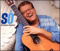 Só: Brazilian Essence - Romero Lubambo