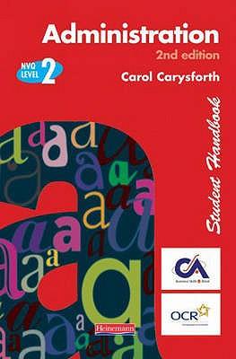 S/NVQ Administration Level 2 Student Handbook - Carysforth, Carol