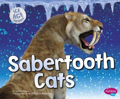 Sabertooth Cats - Higgins, Melissa
