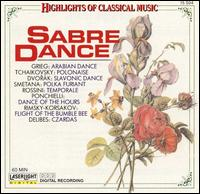Sabre Dance: Highlights of Classical Music -