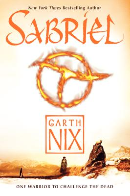 Sabriel - Nix, Garth