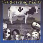 Sacred Cows - The Swirling Eddies