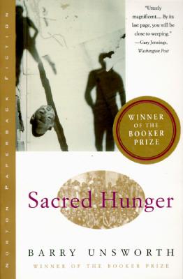 Sacred Hunger - Unsworth, Barry
