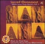Sacred Movement: White Swan Yoga Masters
