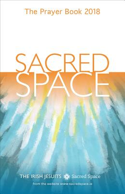 Sacred Space: The Prayer Book - The Irish Jesuits