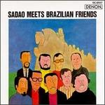 Sadao Meets Brazilian Friends