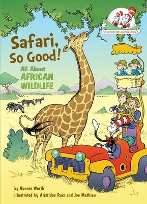 Safari, So Good!: All about African Wildlife - Worth, Bonnie