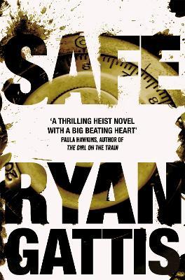 Safe - Gattis, Ryan