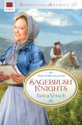 Sagebrush Knights - Vetsch, Erica