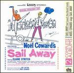 Sail Away/Noël Coward Sings Sail Away