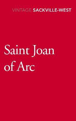 Saint Joan of Arc - Sackville-West, Vita
