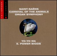 Saint-Saëns: Carnival of the Animals; Organ Symphony - Alain Marion (flute); E. Power Biggs (organ); Gabin Lauridon (double bass); Gaby Casadesus (piano); Gérard Caussé (viola);...