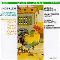 Saint-Saëns: Carnival of the Animals; Wedding Cake op.76; Caprice op. 79; Septuor Op. 65 - Alain Meunier (cello); Ami Flammer (violin); Carlos Dourthe (cello); Didier Benetti (percussion);...