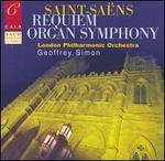 Saint-Saëns: Requiem; Organ Symphony