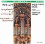 Saint-Saëns: Symphonie No. 3 avec orgue; La Jeunesse d'Hercule