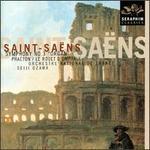 """Saint-Saëns: Symphony No. 3 """"Avec Orgue""""; Le Rouet d'Omphale; Phaeton"""