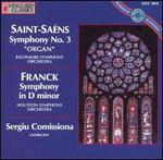 "Saint-Saëns: Symphony No. 3 ""Organ""; Cesar Franck: Symphony in D minor"