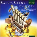 "Saint-Saëns: Symphony No. 3 ""Organ""; Le Carnaval des Animaux; Cyprès et Lauriers - Alasdair Malloy (percussion); Andrew Shulman (cello); David Corkhill (percussion); Jinho Kim (piano); Kenneth Smith (flute);..."