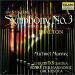 """Saint-Saëns: Symphony No.3 """"Organ""""; Phaéton"""