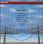"Saint-Saëns: Symphony No. 3 ""Organ Symphony"""