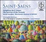 Saint-Sa�ns: Symphony No. 3; The Carnival of the Animals