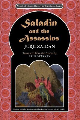 Saladin and the Assassins - Starkey, Paul (Translated by), and Zaidan, Jurji