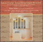 Salem's Large Tannenberg Organ Restored