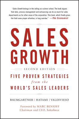 Sales Growth: Five Proven Strategies from the World's Sales Leaders - McKinsey & Company Inc, and Baumgartner, Thomas, and Hatami, Homayoun