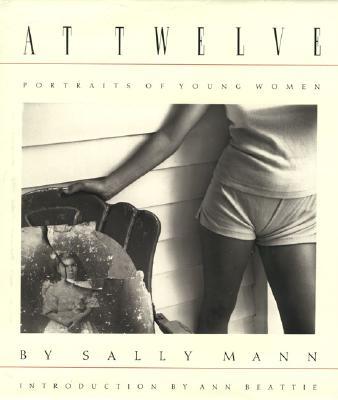 Sally Mann: At Twelve -