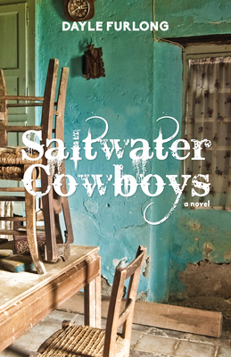 Saltwater Cowboys - Furlong, Dayle