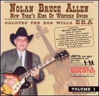 Salutes the Bob Wills Era - Nolan Bruce Allen