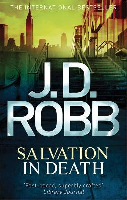 Salvation In Death - Robb, J. D.
