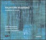 Salvatore Sciarrino: Quaderno di strada